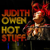 Hot Stuff by Judith Owen
