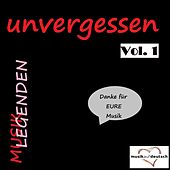 Musik Legenden - Unvergessen, Vol. 1 (Danke für EURE Musik) by Various Artists