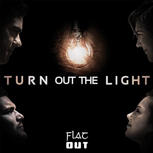Turn out the Light by Flatout