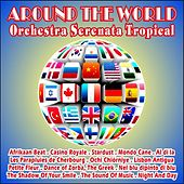 Alrededor del Mundo von Orquesta Serenata Tropical