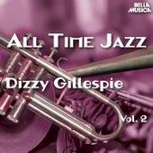 All Time Jazz: Dizzy Gillespie, Vol. 2 by Dizzy Gillespie