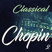 Classical Chopin 2 by Peter Schmalfuss