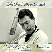 Profile Of A Jazz Musician (Remastered 2017) de Paul Horn