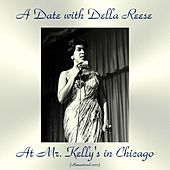A Date with Della Reese at Mr. Kelly's in Chicago (Remastered 2017) von Della Reese