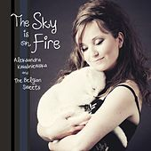 The Sky Is on Fire de Aleksandra Kwasniewska and The Belgian Sweets
