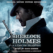 Sherlock Holmes: A Game of Shadows (Original Motion Picture Soundtrack) by Various Artists
