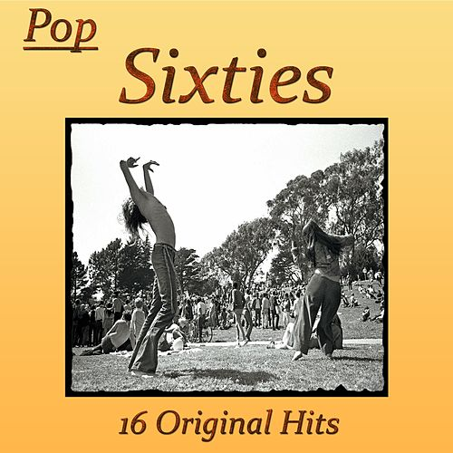 Pop Sixties 16 Original Hits by Various Artists