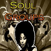 Soul Groups de Various Artists