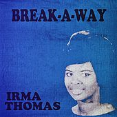 Break-a-Way de Irma Thomas