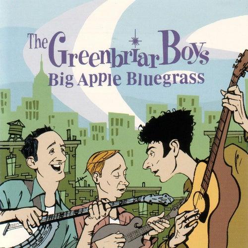 Big Apple Bluegrass by The Greenbriar Boys
