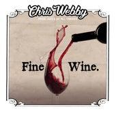 Fine Wine by Chris Webby