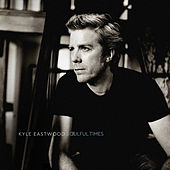Soulful Times by Kyle Eastwood