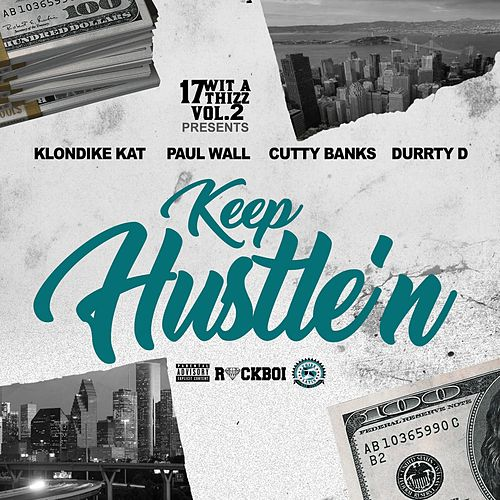 Keep Hustle'n (feat. Klondike Kat, Cutty Banks & Durrty D) by Paul Wall