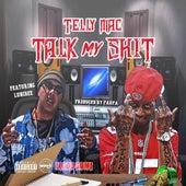 Talk My Shit (feat. Lunibee) von Telly Mac