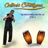 Mi Historia Musical, Vol. 1 de Antonio Cartagena