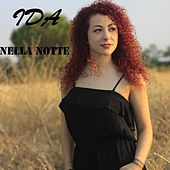 Nella notte by Ida