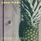 Leon Tito de Under The Table