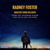 Greatest Show on Earth von Radney Foster