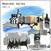Montréal Series, Vol. 1 - EP by Various Artists