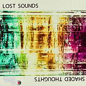 Shaded Thoughts by Lost Sounds