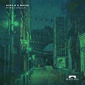 Mima / Delila - Single de Alex H
