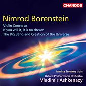 Nimrod Borenstein: Violin Concerto, If You Will It, It Is No Dream & The Big Bang and Creation of the Universe de Various Artists