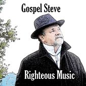 Righteous Music de Gospel Steve
