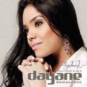 Minhas Canções na Voz de Dayane Damasceno (Playback) de Dayane Damasceno
