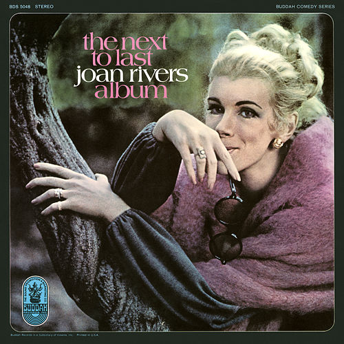 The Next to Last Joan Rivers Album by Joan Rivers