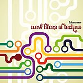 New Faces of Techno, Vol. 1 von Various Artists