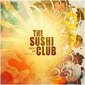 Best of 1997-2017 by The Sushi Club