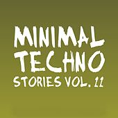 Minimal Techno Stories, Vol. 11 by Various Artists