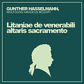 Mozart: Litaniae de Venerabili Altaris Sacramento de Gunther Hasselmann