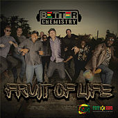 Fruit of Life by Better Chemistry