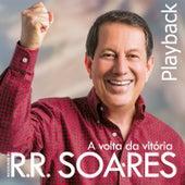 A Volta da Vitória (Playback) de Missionário RR Soares