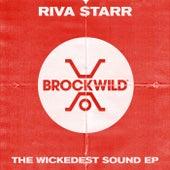 The Wickedest Sound - Single von Riva Starr