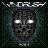 Windrush, Pt. 2 - Single by Various Artists