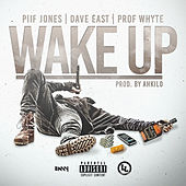 Wake Up (feat. Dave East & Prof Whyte) de Piif Jones