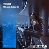 Terra Noise by Entrance
