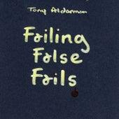 Failing False Fails by Tony Alderman