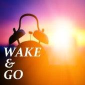 Wake & Go von Various Artists