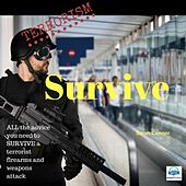 Terrorism: Survive by Sarah Connor