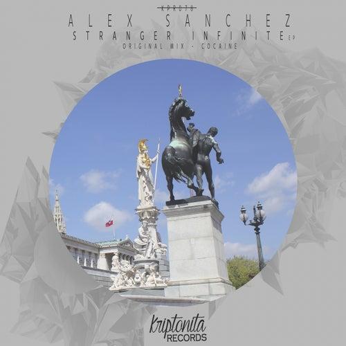 Stranger Infinite by Alex Sanchez