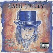 Stewed & Screwed Hellbilly Blues, Vol. 1: Music for Sirens & Sinners de Cash O'riley