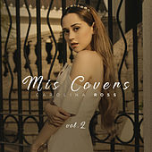 Mis Covers Vol. 2 de Carolina Ross