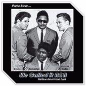 We Called It R&B by Poppa Steve
