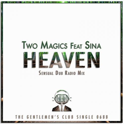 Heaven (Sensual Dub Radio Mix) (feat. Sina) by Two Magics