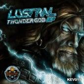 Thunder God - Single by Lustral