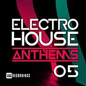 Electro House Anthems, Vol. 05 - EP de Various Artists