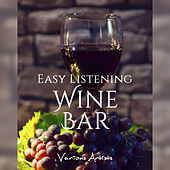 Easy Listening Wine Bar von Various Artists